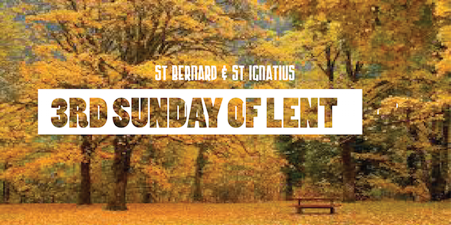 3rd Sunday of Lent